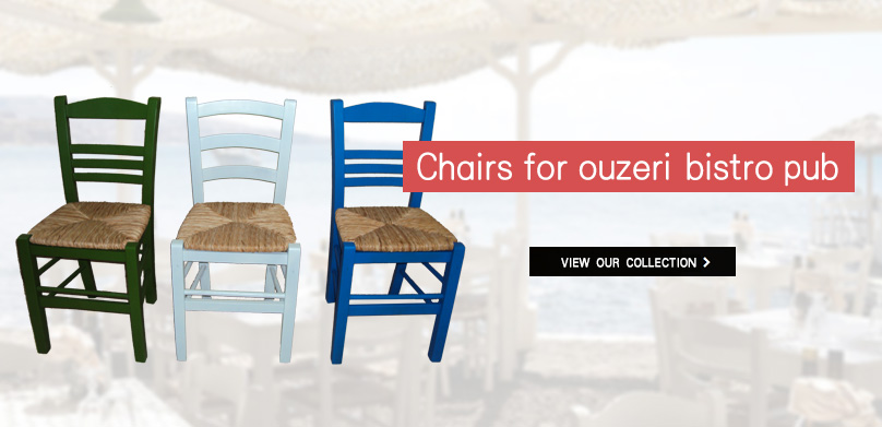 Zampoukas - Chairs for Ouzeri Bistro Pub